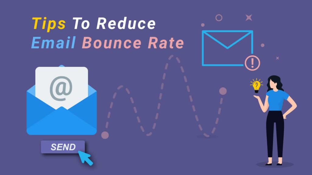 Reducing Email Bounce Rate 1024x576 - OUR BLOG